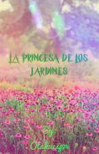 La princesa de los jardines by Otakuesp74