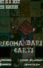 Recomandări cărți ~Wattpad~ {[TERMINATĂ]} by Adriiiana0406