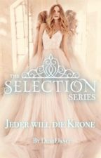 Selection RP - Jeder will die Krone by DasDreamTeam