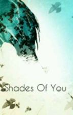 Shades Of You • Sfumature Di Te • Ereri/Riren by _nothingbroken_