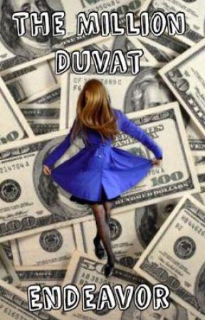The Million Duvat Endeavor *OPEN* by Strawberry_Cream1928