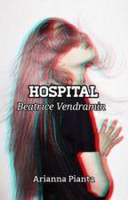 Hospital || Beatrice Vendramin by AriannaPianta