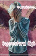 Supernatural High (مترجمة) by zizi16_