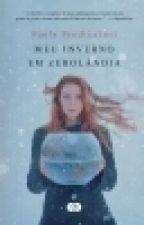Meu Inverno Em Zerolândia - Paola Predicatori by weekcavill