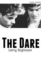 The Dare - Larry Stylinson AU by Larry_Lashton