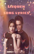 Lizquen song lyrics by Mizukisamalovely43