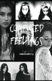 Confused Feelings (Camren) by Cabello-love