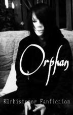 Orphan,Kürbistumor Ff by MyMalfoy