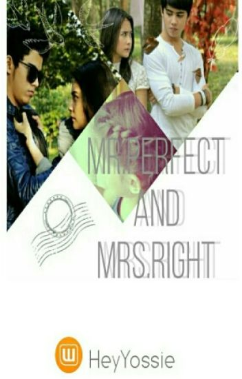 Mr.Perfect and Mrs.Right