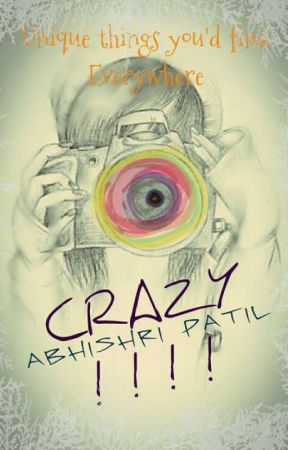 Crazy!!!  by Crazy_to_the_End