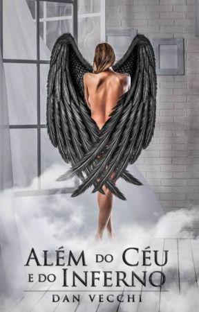 Além do Céu e do Inferno (livro 1) by DaniloVecchi2
