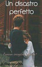 """Il Mio Destino Sei Tu """"Sequel Il Mio Ragazzo Per Finta"""" by Francesca2124"""