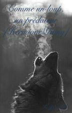 Comme un loup, un prédateur [Hermione/Ginny] by HeYa-NaHe