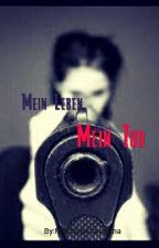 Mein Leben, Mein Tod by PANDORASkurama