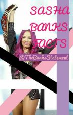 Sasha Banks Facts by TheBanksStatement
