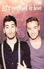 Let's pretend is love | ziam (traducido) by Strongxziam
