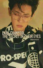 The Secret In Their Eyes 『Park ChanYeol』 by perriela