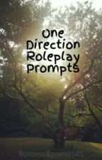 One Direction Roleplay Prompts by BoobearTommo143