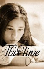 This Time by justsingitout