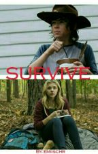 Survive ( Carl Grimes FF)  by twd_ddixon
