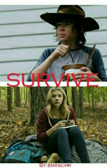 Survive ( Carl Grimes FF)