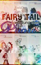 Fairy Tail... Sammlung aller Paare❤️ by _Titania_