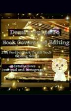 Demi's Guide To Book Covers And Editing  by Demihallows