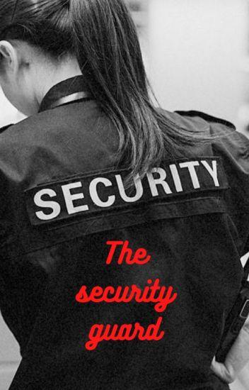 The Security Guard (Dinah/You) #wattys2017