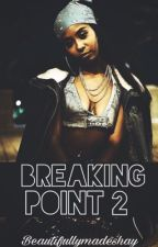 Breaking Point 2 by beautifullymadeshay