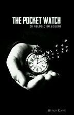 The Pocket Watch (O Relógio de Bolso) by HyagoKaike