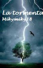 La Tormenta by Mikymiky18