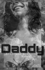 Daddy! Versão H.S by madmalik13