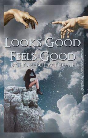 Looks Good Feels Good by homebodyathome
