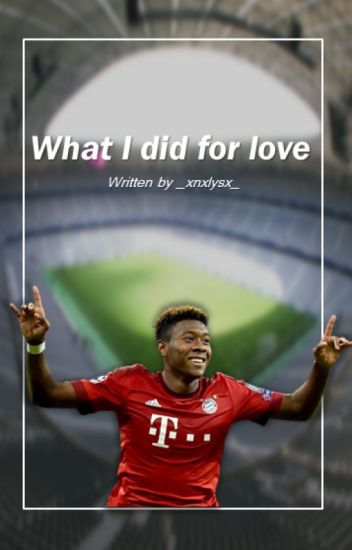 What I did for love | David Alaba FF