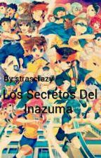 Los Secretos Del Inazuma  #Wattys2016 by strascrazy