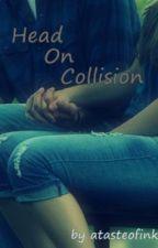 Head On Collision by atasteofink