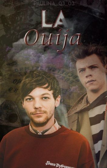 """La Ouija~Larry Stylinson"""