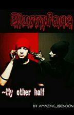 |-/ Blurryface ~My other half |-/ by AmazingJasmin