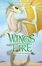 Blistering Sahel Wings of Fire Fanfiction by SaheltheSandWing