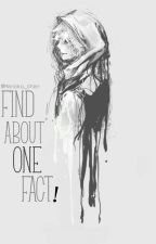 Find About One Fact by manoko_chan