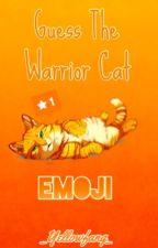 •Guess The Warrior Cat Emoji• by _Yellowfang_