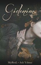 ~~Gidenim~~ by MyReaL