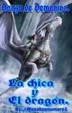 Danza de demonios: La chica y el dragón by weeaboonumero1