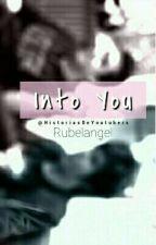 《 Into You 》Rubelangel  by taekxxk97