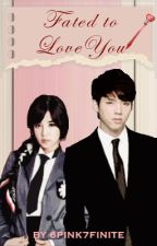 Fated to Love You (WooRong/PinkFinite) by amazingwannabe