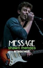 ✉ Message ✉ |S. M.| by NoTypicalFangirl