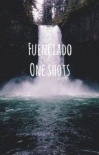 Fuenciado One-Shots by kqlovesvf