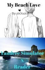 My Beach Love (Yandere Simulator x Reader) by 2bOtaku