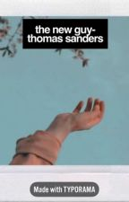 Thomas Sanders  | The New Guy [FINISHED] by tributes_of_hogwarts