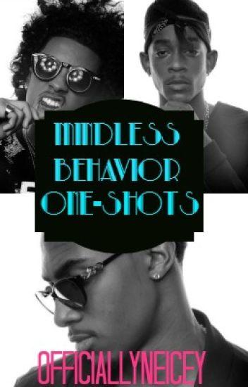 Mindless Behavior One-Shots [✔]